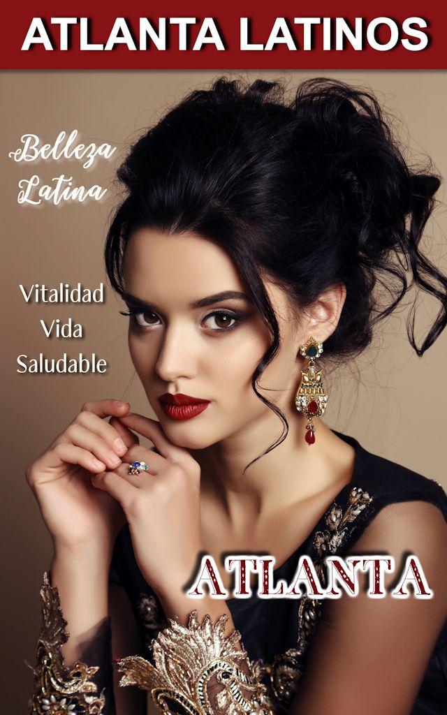 Belleza Latina Atlanta Latinos Magazine #latina #bellezalatina