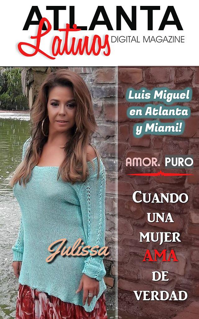 Cuando Una Mujer Ama De Verdad Julissa Roman Atlanta Latinos Magazine