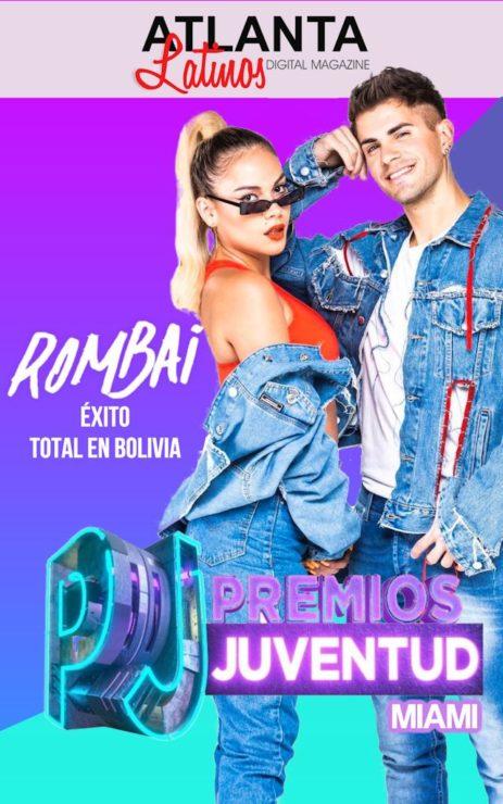 Rombai Nominados Premios Juventud Miami Atlanta Latinos Magazine Julissa Roman