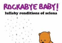 Lullaby Renditions Of Selena Bidi Bidi Bom Bom Lullaby