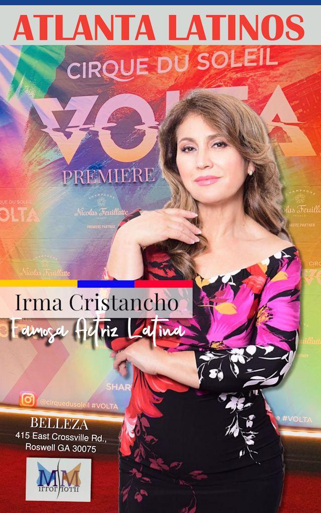 Atlanta Latlinos Magazine Irma Cristancho Famosa Actriz Latina
