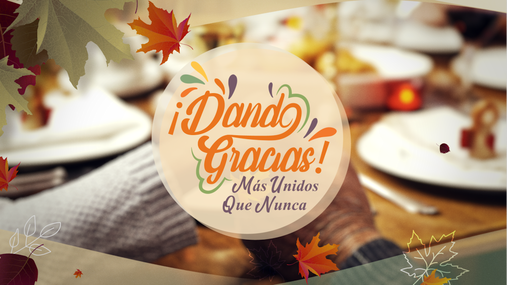 unvision-dando-gracias-thanksgiving-2020